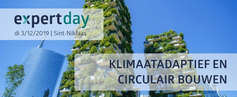 Expert day 'Klimaatadaptief en circulair bouwen'