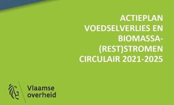 Nieuw actieplan voedselverlies en biomassareststromen gelanceerd